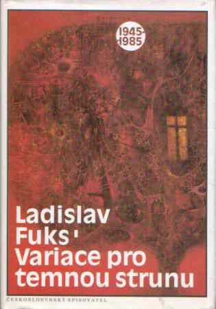 Ladislav Fuks - Variace pro temnou strunu