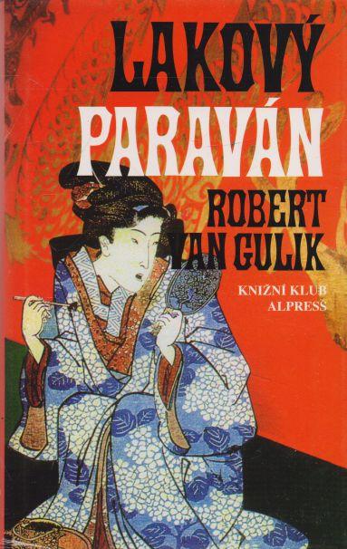 Robert van Gulik - Lakový paraván