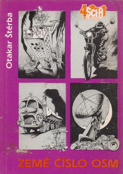 Otakar Štěrba - Země číslo osm
