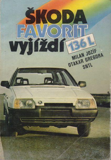 Milan Jozíf, Otakar Gragora - Škoda Favorit vyjíždí 136 L