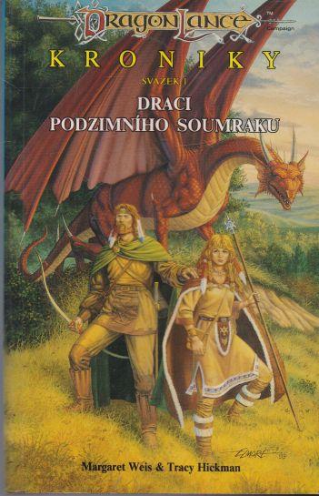 Margaret Weis, Tracy Hickman - Kroniky. Draci podzimního soumraku.