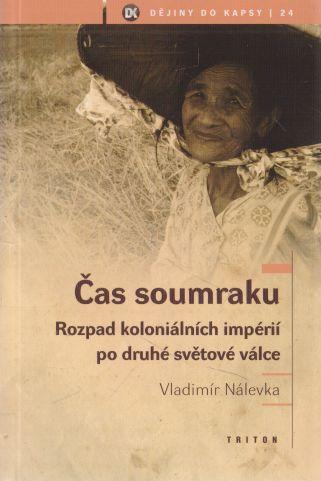 Vladimír Nálevka - Dějiny do kapsy. Čas soumraku.