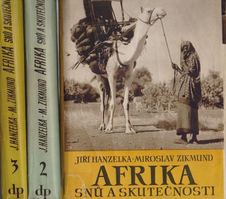 Jiří Hanzelka, Miroslav Zikmund - Afrika snů a skutečnosti 1.-3. díl