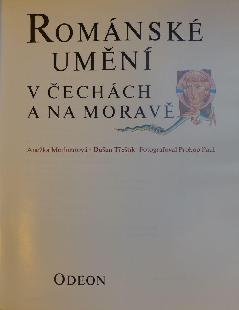 Anežka Merhautová, Dušan Třeštík - Románské umění v Čechách a na Moravě