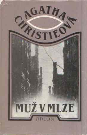 Agatha Christieová - Muž v mlze