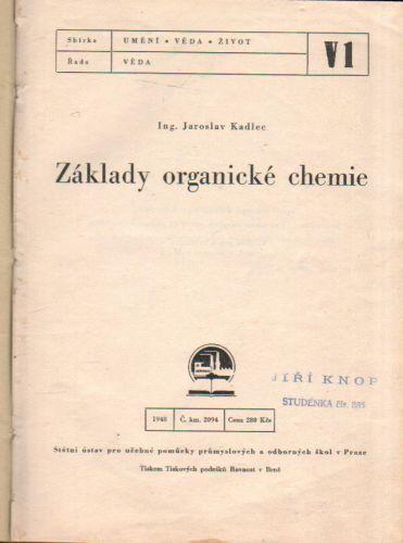 Jaroslav Kadlec - Základy organické chemie