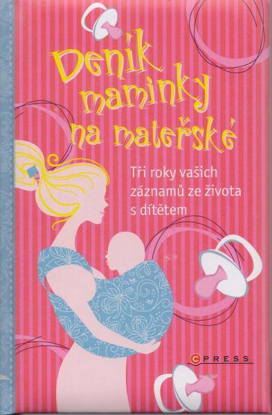 kolektiv autorů - Deník maminky na mateřské