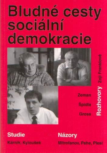 kolektiv autorů - Bludné cesty sociální demokracie