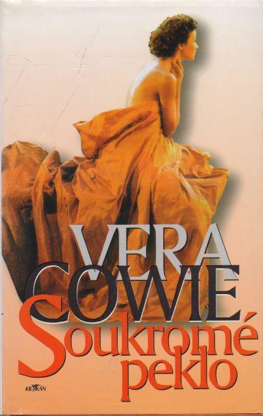 Vera Cowie - Soukromé peklo