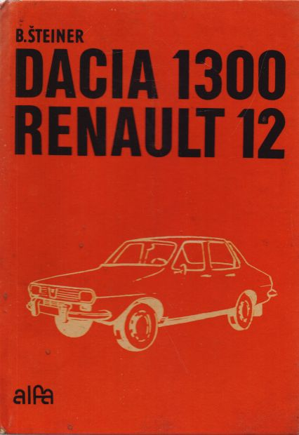 B. Šteiner - Dacia 1300 Renault 12 - slovensky