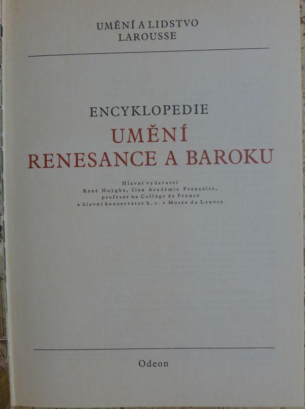 René Huyghe kol. - Umění a lidstvo Larousse. Umění renesance a baroku.