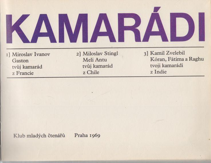Ivanov, Stingl, Zvelebil - Kamarádi