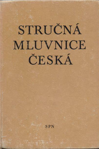 Bohuslav Havránek, Alois Jedlička - Stručná mluvnice česká