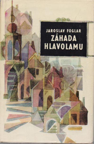 Jaroslav Foglar - Záhada hlavolamu