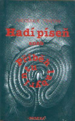 Frédérick Tristan - Hadí píseň aneb Příběh labyrintu