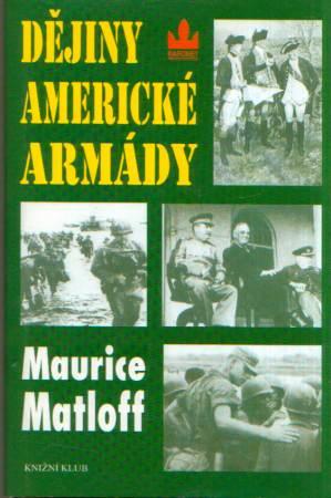 Maurice Matloff - Dějiny americké armády