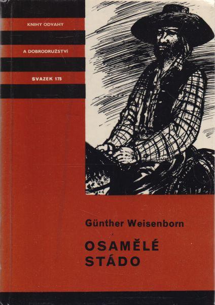 Günther Weisenborn - Osamělé stádo