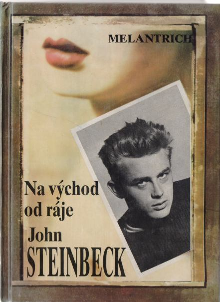 John Steinbeck - Na východ od ráje
