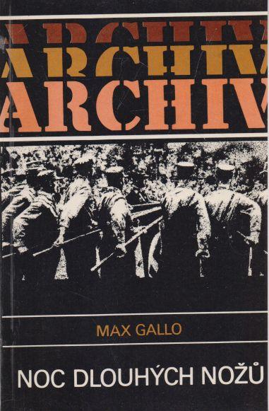 Max Gallo - Noc dlouhých nožů