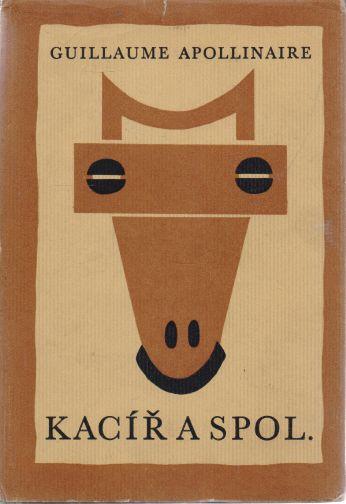 Guillaume Apollinaire - Kacíř a spol.
