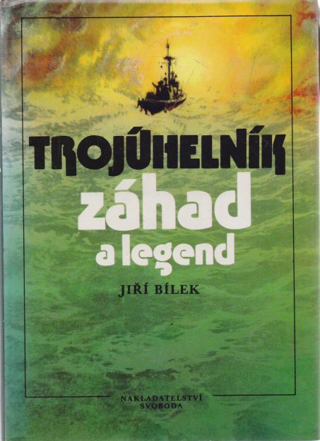 Jiří Bílek - Trojúhelník záhad a legend