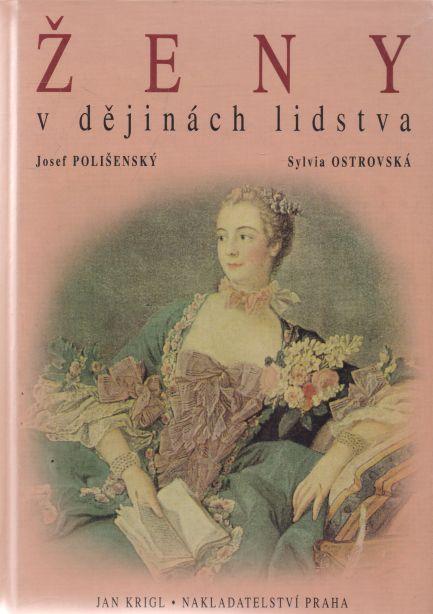 Josef Polišenský, Sylvia Ostrovská - Ženy v dějinách lidstva