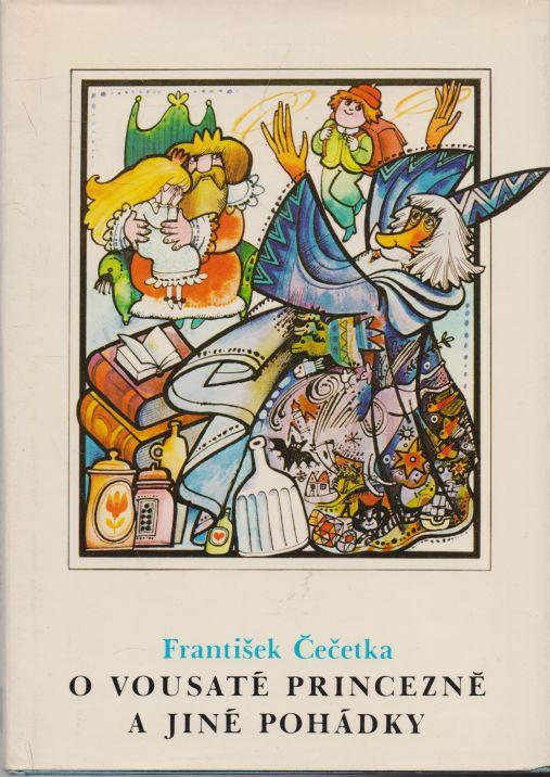 František Čečetka - O vousaté princezně a jiné pohádky