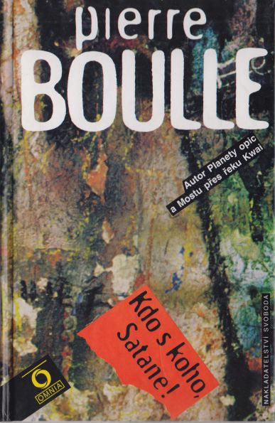 Pierre Boulle - Kdo s koho, Satane!