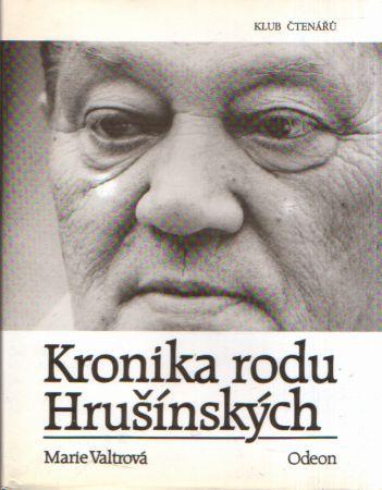 Marie Valtrová - Kronika rodu Hrušínských