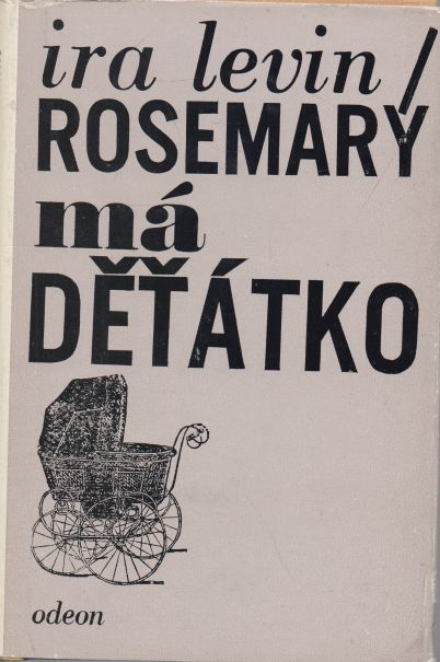 Ira Levin - Rosemary má děťátko