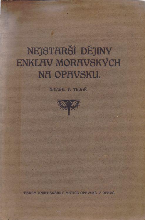 P. Tesař - Nejstarší dějiny enklav moravských na Opavsku