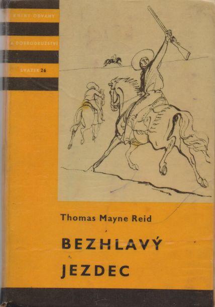 Thomas Mayne Reid - Bezhlavý jezdec
