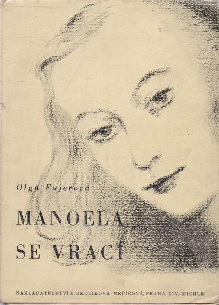 Olga Fujerová - Manoela se vrací