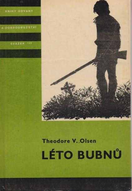Theodore V. Olsen - Léto bubnů
