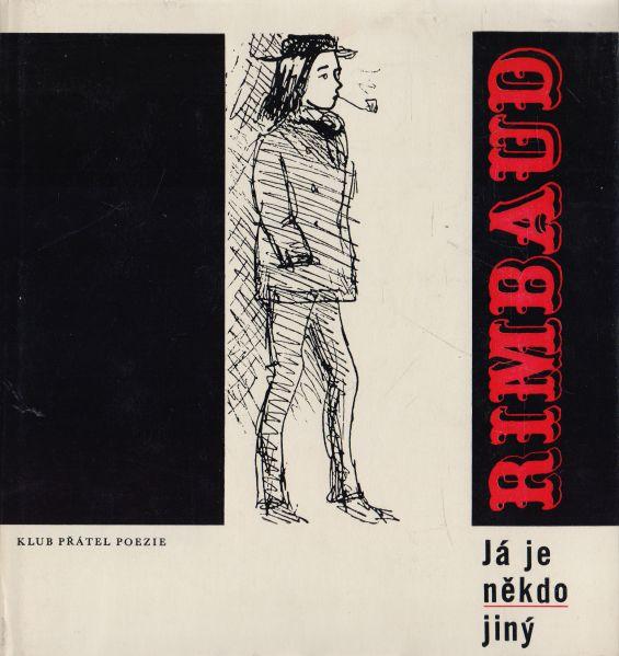 Lumír Čivrný - Rimbaud. Já je někdo jiný.