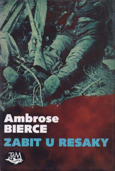Ambrose Bierce - Zabit u Resaky