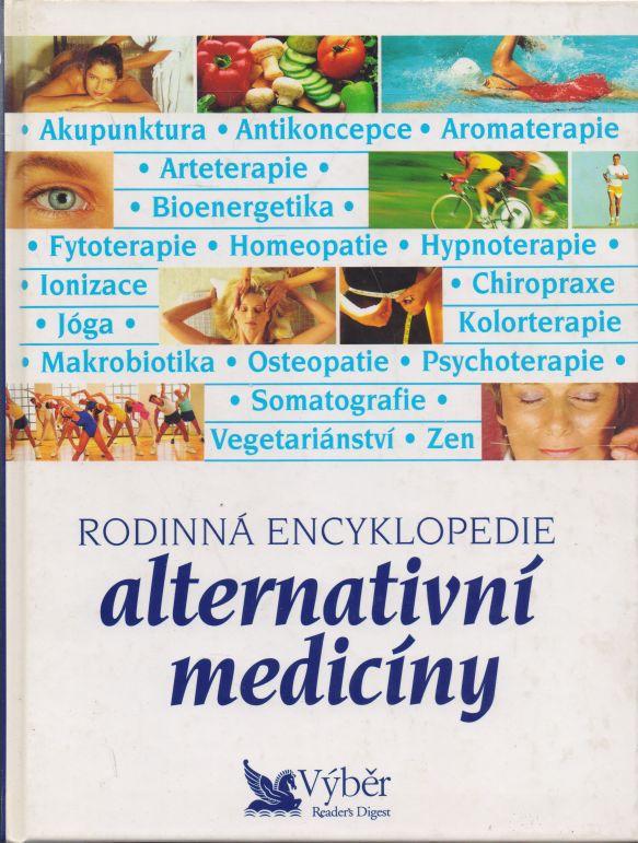 kolektiv autorů - Rodinná encyklopedie alternativní medicíny