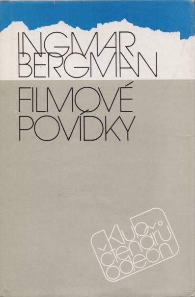 Ingmar Bergman - Filmové povídky