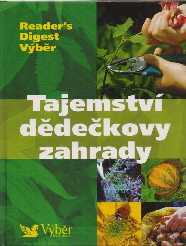 kolektiv autorů - Tajemství dědečkovy zahrady