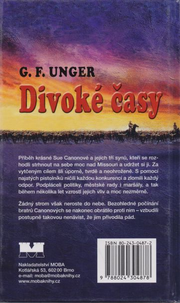 G.F. Unger - Divoké časy
