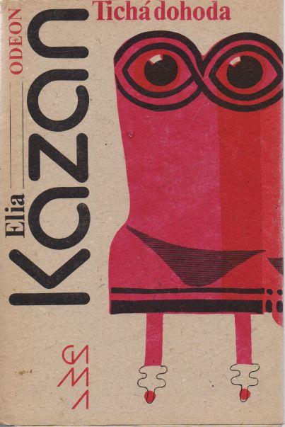 Elia Kazan - Tichá dohoda