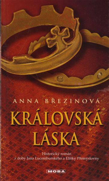Anna Březinová - Královská láska