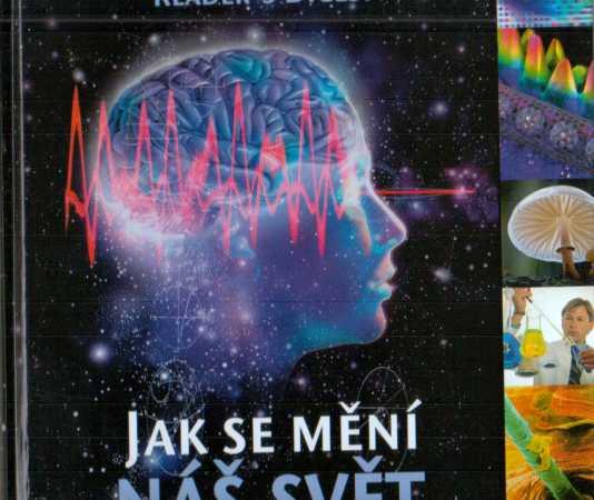 kolektiv autorů - Jak se mění náš svět