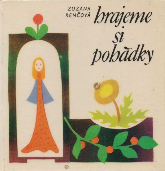 Zuzana Renčová - Hrajeme si pohádky
