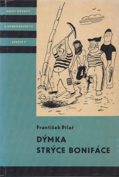 František Pilař - Dýmka strýce Bonifáce