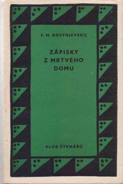 F.M. Dostojevskij - Zápisky z mrtvého domu