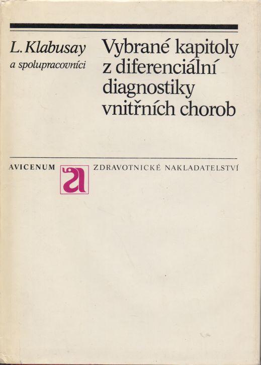 L. Klabusay - Vybrané kapitoly z diferenciální diagnostiky vnitřních chorob
