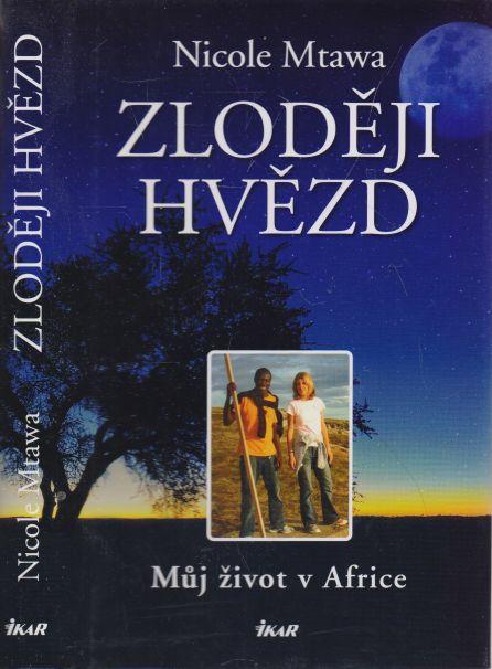 Nicole Mtawa - Zloději hvězd