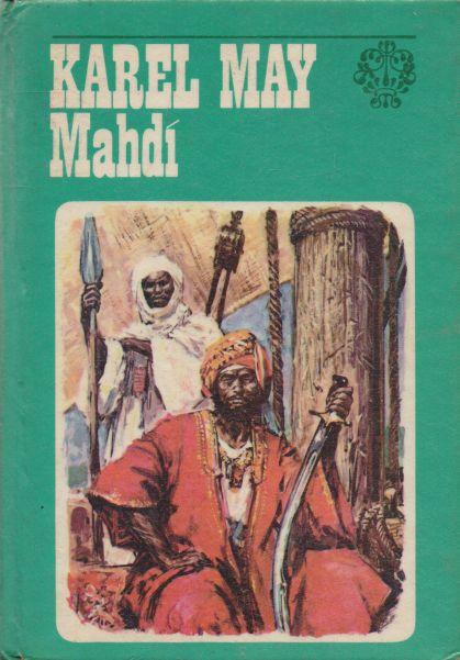 Karel May - Mahdí