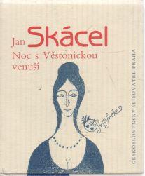 Jan Skácel - Nos s Věstonickou venuší